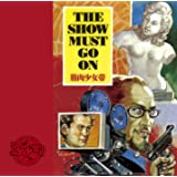 THE SHOW MUST GO ON【通常盤】