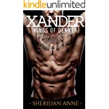 Xander: Kings of Denver (Book 3)