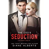 The CEO's Seduction (A Hamilton Family Series Book 1)
