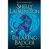 Breaking Badger (The Honey Badger Chronicles Book 4)