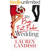 My Big Fat Fake Wedding (English Edition)