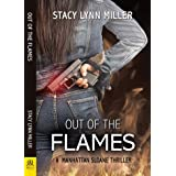Out of the Flames: A Manhattan Sloane Thriller