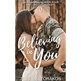 Believing in You: A Sweet, Brother's Best Friend, Military Romance (San Diego Marines Book 4)