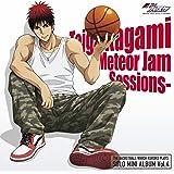 TVアニメ『黒子のバスケ』SOLO MINI ALBUM Vol.4 火神大我-Meteor Jam Sessions-