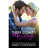 Then Comes Marriage (Love & Marriage)