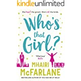 Who's That Girl?: The perfect smart, sassy, laugh out loud romcom!