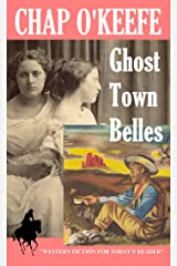 Ghost Town Belles Kindle Edition