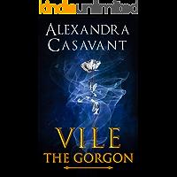 Vile The Gorgon (English Edition)