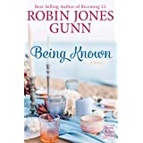 Being Known: A Novel (Haven Makers Book 2)