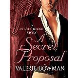 A Secret Proposal: A Secret Brides Story