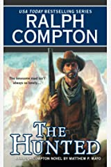Ralph Compton the Hunted (A Ralph Compton Western) Kindle Edition