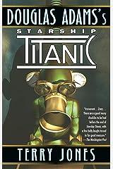 Starship Titanic Paperback