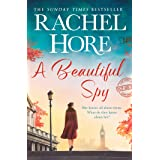 A Beautiful Spy: The captivating new Richard & Judy pick from the million-copy Sunday Times bestseller, based on a true story