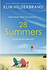 28 Summers: 'This sweeping love story is Hilderbrand's best ever' (New York Times) Kindle Edition