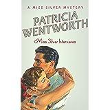 Miss Silver Intervenes (Miss Silver Mystery Book 6)