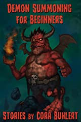 Demon Summoning for Beginners: Four Stories Kindle Edition