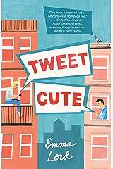Tweet Cute: A Novel Kindle Edition
