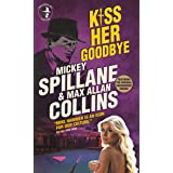 Mike Hammer - Kiss Her Goodbye