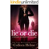 Lie or Die: A Paranormal Women's Fiction Novel (Shelby Nichols Adventure Book 3) (English Edition)