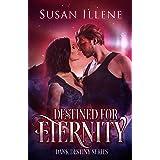 Destined for Eternity: Book 3 (Dark Destiny Series)