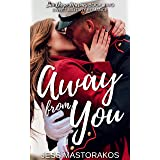 Away from You: A Sweet, Second Chance, Military Romance (San Diego Marines Book 2)