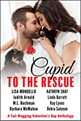 Cupid to the Rescue: A Tail-Wagging Valentine's Day Anthology Kindle Edition
