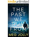 The Past We Run From: A Yorkshire Detective Mystery (DI Daniel Ward Crime Thrillers Book 1)