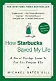 How Starbucks Saved My Life: A Son of Privilege Learns to Li…