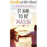 It Had to be Mason: A Sweet YA Romance (Beachbreak High Book 1)