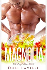 His Magnolia (The May Flowers Series) Kindle Edition