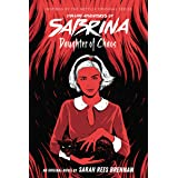 Daughter of Chaos (Chilling Adventures of Sabrina, Novel 2)