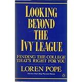 Looking Beyond The Ivies