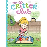 Liz and the Nosy Neighbor (The Critter Club Book 19)