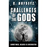 Challenges of the Gods: One Parallel Earth Too Many