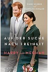 """Harry und Meghan: Auf der Suche nach Freiheit: Der internationale Bestseller """"Finding Freedom"""" jetzt auf Deutsch (German Edition) Kindle Edition"""