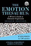 The Emotion Thesaurus: A Writer's Guide to Character Express…