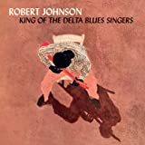 King Of The Delta Blues Singers (Limited 180G Orange Vinyl/2 Bonus Tracks)