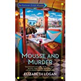 Mousse and Murder (An Alaskan Diner Mystery Book 1)
