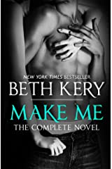 Make Me: Complete Novel Kindle Edition