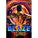 Blaze (Dragon Warrior Series Book 4)