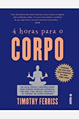 4 horas para o corpo (Portuguese Edition) Kindle Edition