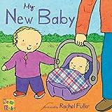 My New Baby: New Baby Series