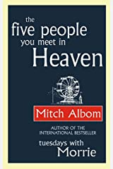 The Five People You Meet In Heaven Kindle Edition