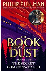 The Secret Commonwealth: The Book of Dust Volume Two: From the world of Philip Pullman's His Dark Materials - now a major BBC series (Book of Dust 2) Kindle Edition