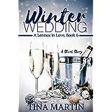 Winter Wedding (A Lennox In Love Book 6)