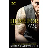 Here For Me: Volume One (Hawkeye Volume Book 1)