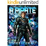 A Pirate: (CORPORATION WARS Book 5)