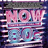 Now Thats What I Call Music The 80S Various