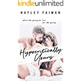 Hypocritically Yours: An Age-Gap Romance (Astor Family Series Book 1)