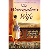 The Winemaker's Wife: A heartbreaking and inspirational story of love, courage and forgiveness
